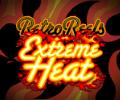 Extreme Heat Slot