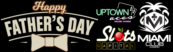 Fathers Day Casino Promotions