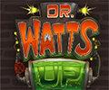 Dr Watts Up Slot Machine