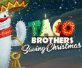 Taco Brothers Saving Christmas Slot Machine