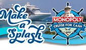 Monopoly Cruise for Cash